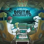 digital raggamuffin
