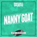 Dancehall Soldiers te traen el mix del Nanny Goat Riddim