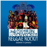 "ROOTIKALY MOVEMENT ""Reggae Rock It (Dubwize´in Jamaica)"""