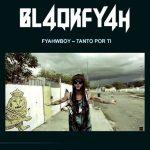 fyahbwoy-blackafyah-tanto-por-ti