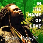In the Name of Love es el nuevo single de Luciano