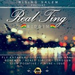 """Real Ting"" primer One Riddim de Rising Salem"