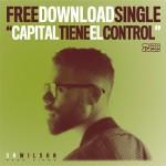 """Sr. Wilson anuncia nuevo álbum y nos presenta el adelanto musical «Capital Tiene El Control"""""""