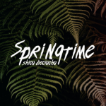 "MIX ACTUAL #237: SHICO DIECIOCHO ""Springtime"""