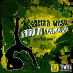 "MIX ACTUAL #242: SELECTA WESA ""Dancehall Revolution"""