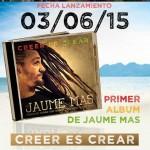 El día 3 de Junio sale a la venta el nuevo disco de Jaume Mas