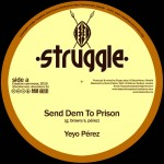 """Send dem to Prison"" es la nueva producción de Bass Culture Players con Yeyo Pérez"