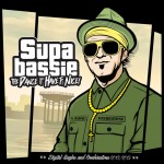 "Supa Bassie presenta ""The Dance It Have Fe Nice""  (Digital Singles and Combinations 2012/2015)"