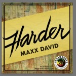 """Harder"" la nueva producción de Urban Roots con Maxx David"