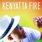 Son of a King, nuevo clip de Kenyatta Fire
