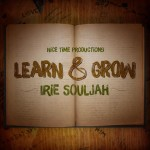 «Learn & Grow», primer single del álbum debut de Irie Souljah