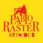 pablo-raster-art of dub