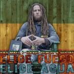 «Elige Fuego , Elige Agua» nuevo single de Ras Mael