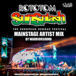 "MIX ACTUAL #254: WARRIOR SOUND INTL""Rototom Sunsplash - MainStage Artist Mix"""
