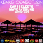 "MIX ACTUAL #258: KART SELEKTO & MAY DAY SOUND ""Kenke Conection Vol.2"""