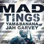 Nuevo tema Dadaras Studio, UK, Yam & Banana ft Jah Garvey