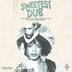 Sweetest Dub – Lauryn Hill,  Mighty Crown meets Suns Of Dub (FreeDownload)