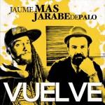 Jaume Mas feat. Pau Donés (Jarabe de Palo)