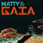 """Gaia"" Natty and The Rebelship (clip oficial)"