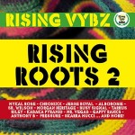 "MIX ACTUAL #263: RISING VYBZ SOUND ""Rising Roots Vol.2"""