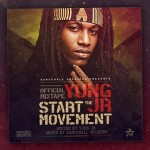 Yung Jr. Start The Movement (Mixtape oficial)