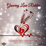 growing-love-riddim-CrossRoadMusicGrou-PortmoreEmpire