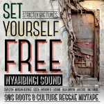 "MIX ACTUAL #271: NYAHBINGI SOUND ""Set Yourself Free"" (90s Roots & Culture Reggae Mixtape)"