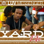 "MIX ACTUAL #274: LUV MESSENGER SOUND ""Yard Life Vol.5"""