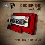 "MIX ACTUAL #285: CUBICULO RECORDS meets B-NO ""Since I found Reggae Mixtape"""