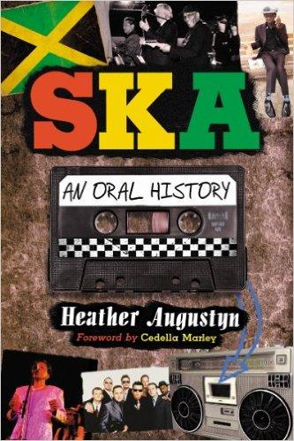 Augustyn - Ska an Oral History