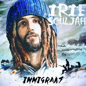Ya disponible el Pre-release digital del primer álbum de Irie Souljah, Immigrant en Reggae-shop.net