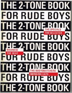 Miles - The 2-Tone Book for Rude Boys
