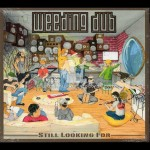 "Weeding Dub presenta su álbum ""Still looking for"""