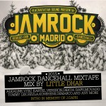 "MIX ACTUAL #287: LITTLE DHAR (outta KACHAFAYAH SOUND) ""Jamrock Dancehall Mixtape"""