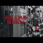 Rub-a-Dub Session, nuevo clip de Virtus