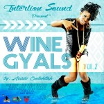 "MIX ACTUAL #305: ACIDO SOUND ""Wine Gyals Vol.2"""