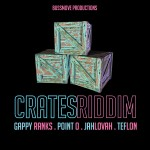 BussMove Productions presenta Crates Riddim