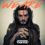 'We are': primer single de la nueva etapa de Quartiere Coffee