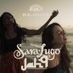 """Sara Lugo y Jah9 presentan el videoclip oficial de """"Rejoice"""""""
