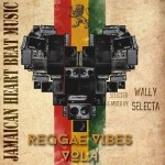 reggae-vibes-wally-selectah