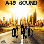 MIX ACTUAL #318: A49 SOUND «Do Road Mixtape»