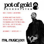 MIX ACTUAL #323: POT OF GOLD SOUND «Ital Music #001»