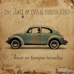 amar_en_tiempos_revueltos_DrJau_cover
