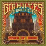 gigantes_magneticos_powerofchoice_cover