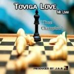 Yuanan J.A.R. nos trae True Champion de Toviga Love