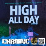"MIX ACTUAL #336: CHRONIC SOUND – ""High All Day"""