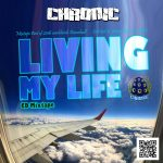 "MIX ACTUAL #333: CHRONIC SOUND ""Living my life"""