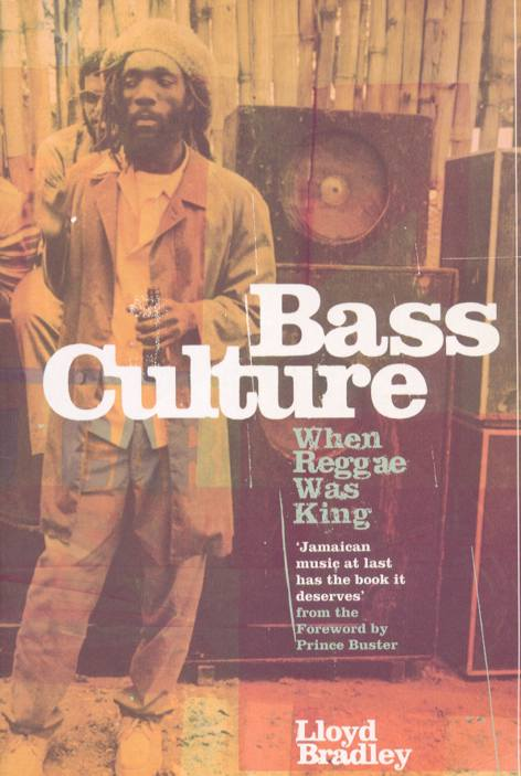 bass_culture-lloyd_bradley