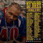 "MIX ACTUAL #339: DJ DREZ outta KACHAFAYAH SOUND – ""Cachazo CD"""