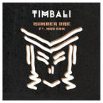 New Release «Number One» Timbali ft Mad Sam – Yam & Banana Records